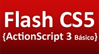 Curso Flash CS5 + ActionScript 3 básico
